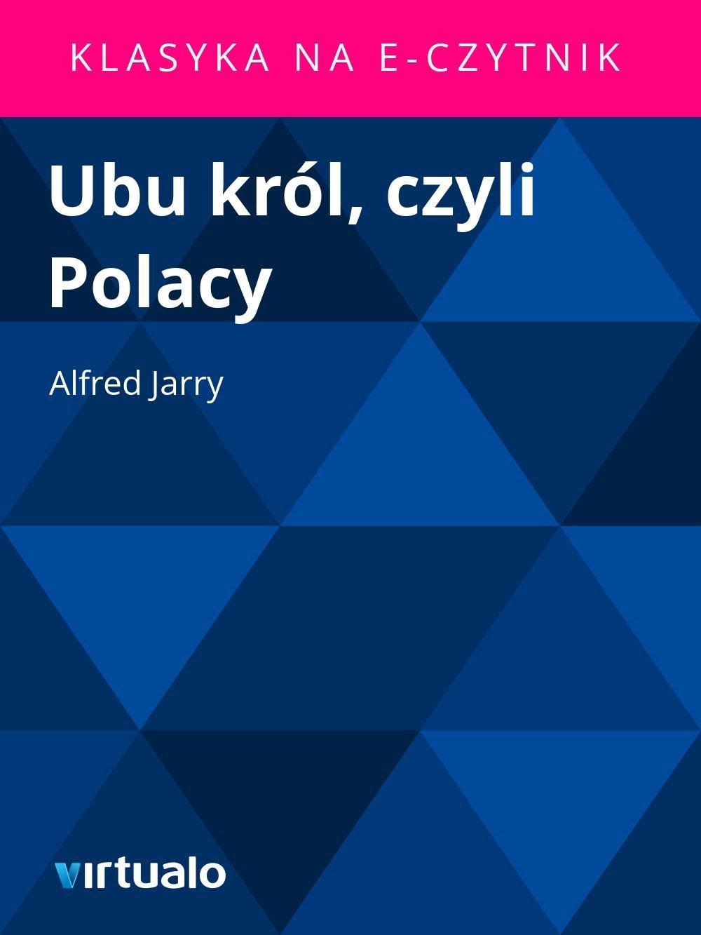 Ubu król, czyli Polacy - Ebook (Książka EPUB) do pobrania w formacie EPUB