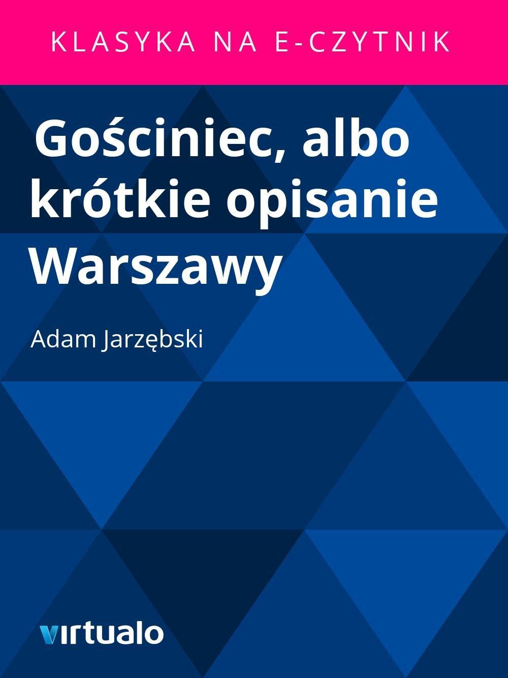 Gościniec, albo krótkie opisanie Warszawy - Ebook (Książka EPUB) do pobrania w formacie EPUB