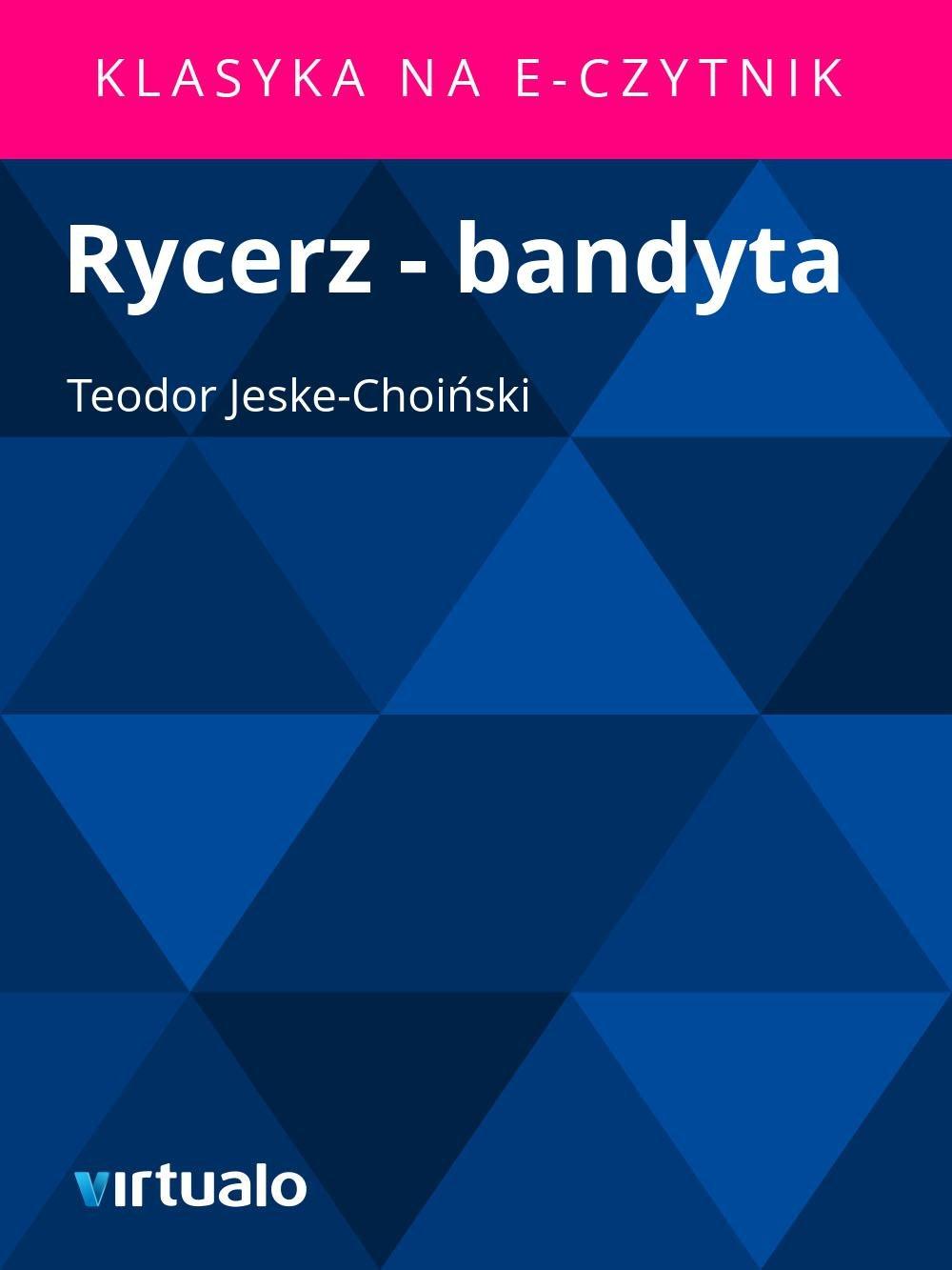 Rycerz - bandyta - Ebook (Książka EPUB) do pobrania w formacie EPUB