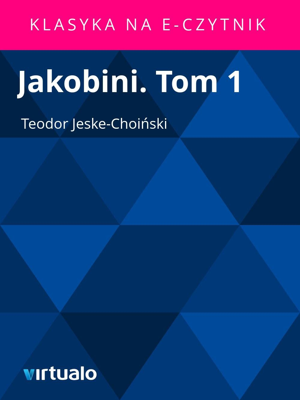 Jakobini. Tom 1 - Ebook (Książka EPUB) do pobrania w formacie EPUB