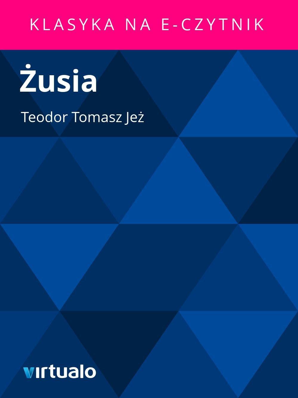 Żusia - Ebook (Książka EPUB) do pobrania w formacie EPUB