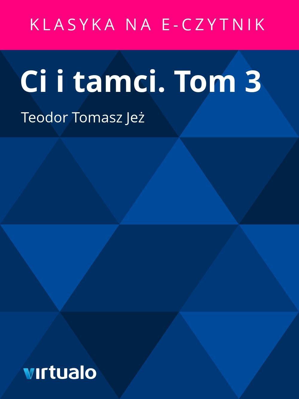 Ci i tamci. Tom 3 - Ebook (Książka EPUB) do pobrania w formacie EPUB