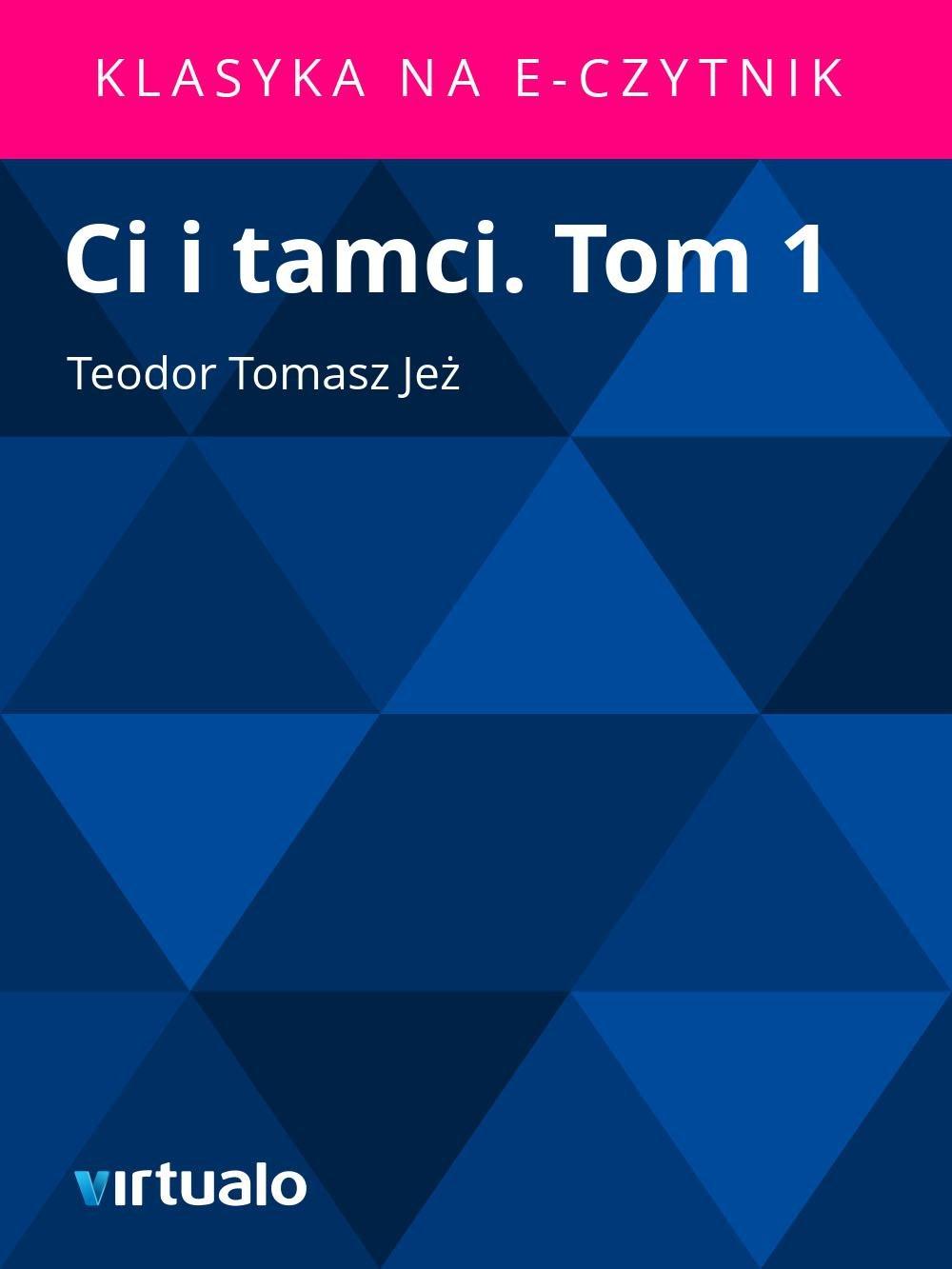 Ci i tamci. Tom 1 - Ebook (Książka EPUB) do pobrania w formacie EPUB