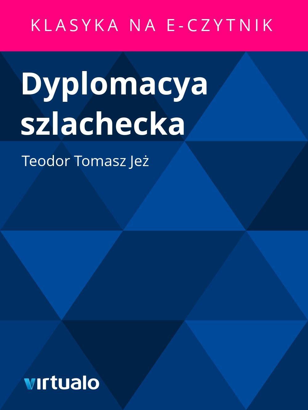 Dyplomacya szlachecka - Ebook (Książka EPUB) do pobrania w formacie EPUB