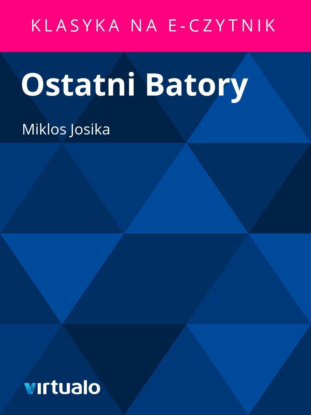 Ostatni Batory - Ebook (Książka EPUB) do pobrania w formacie EPUB