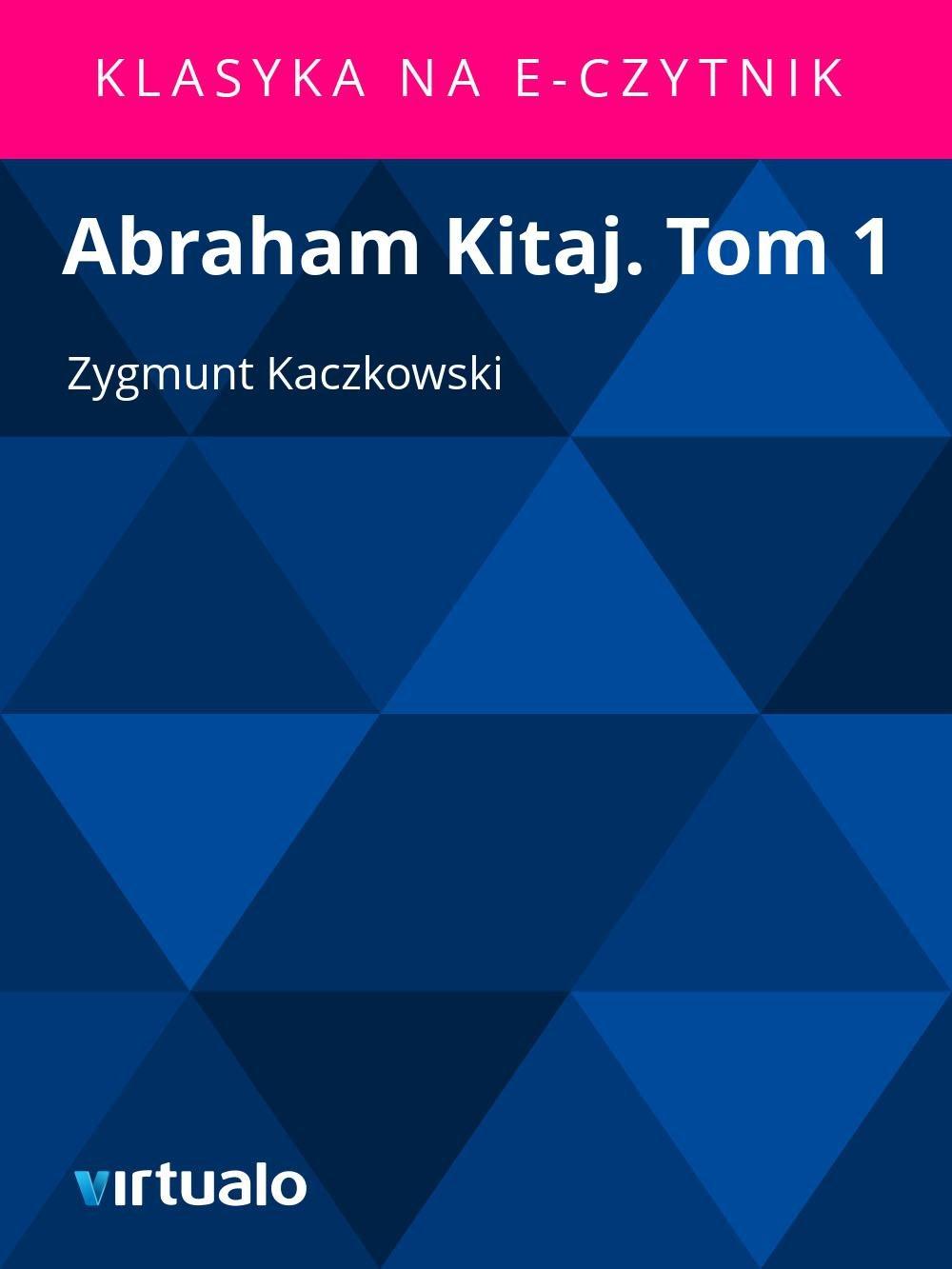 Abraham Kitaj. Tom 1 - Ebook (Książka EPUB) do pobrania w formacie EPUB