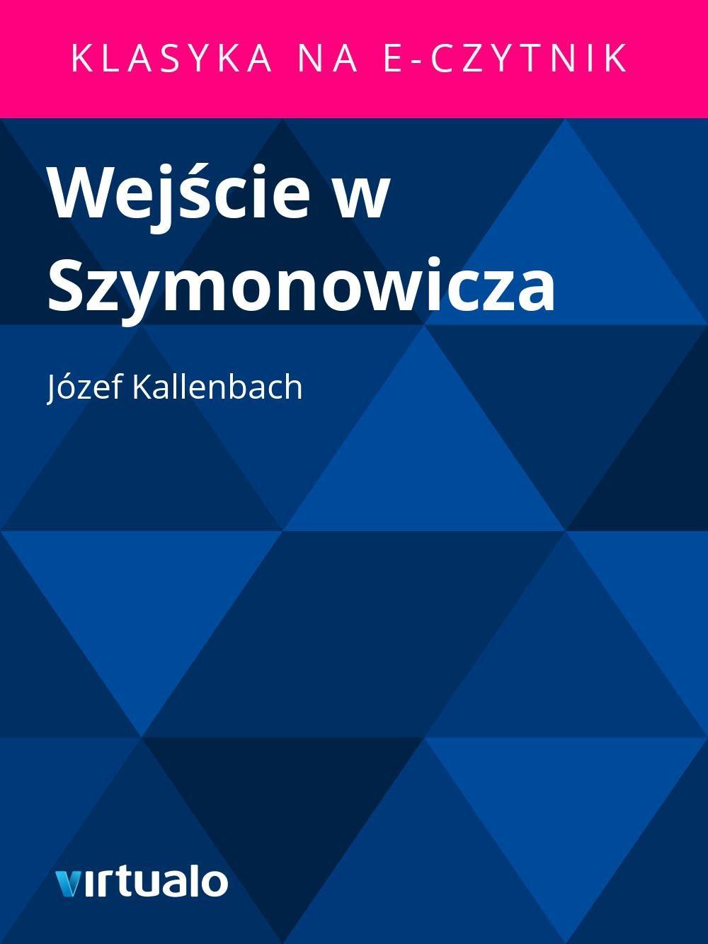 Wejście w Szymonowicza - Ebook (Książka EPUB) do pobrania w formacie EPUB