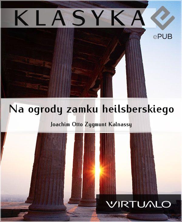 Na ogrody Zamku Heilsberskiego - Ebook (Książka EPUB) do pobrania w formacie EPUB