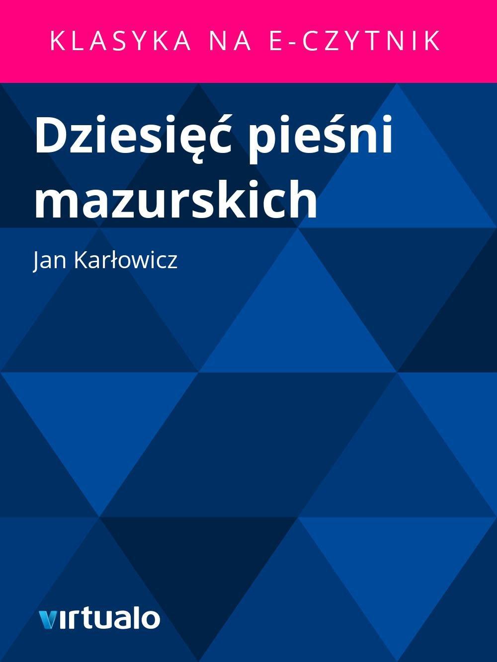 Dziesięć pieśni mazurskich - Ebook (Książka EPUB) do pobrania w formacie EPUB