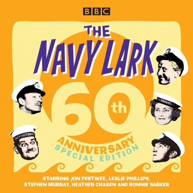 Navy Lark: 60th Anniversary Special Edition - Audiobook (Książka audio MP3) do pobrania w całości w archiwum ZIP