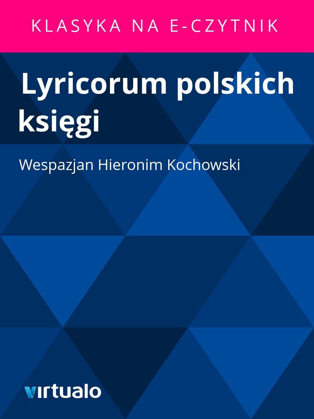 Lyricorum polskich księgi - Ebook (Książka EPUB) do pobrania w formacie EPUB