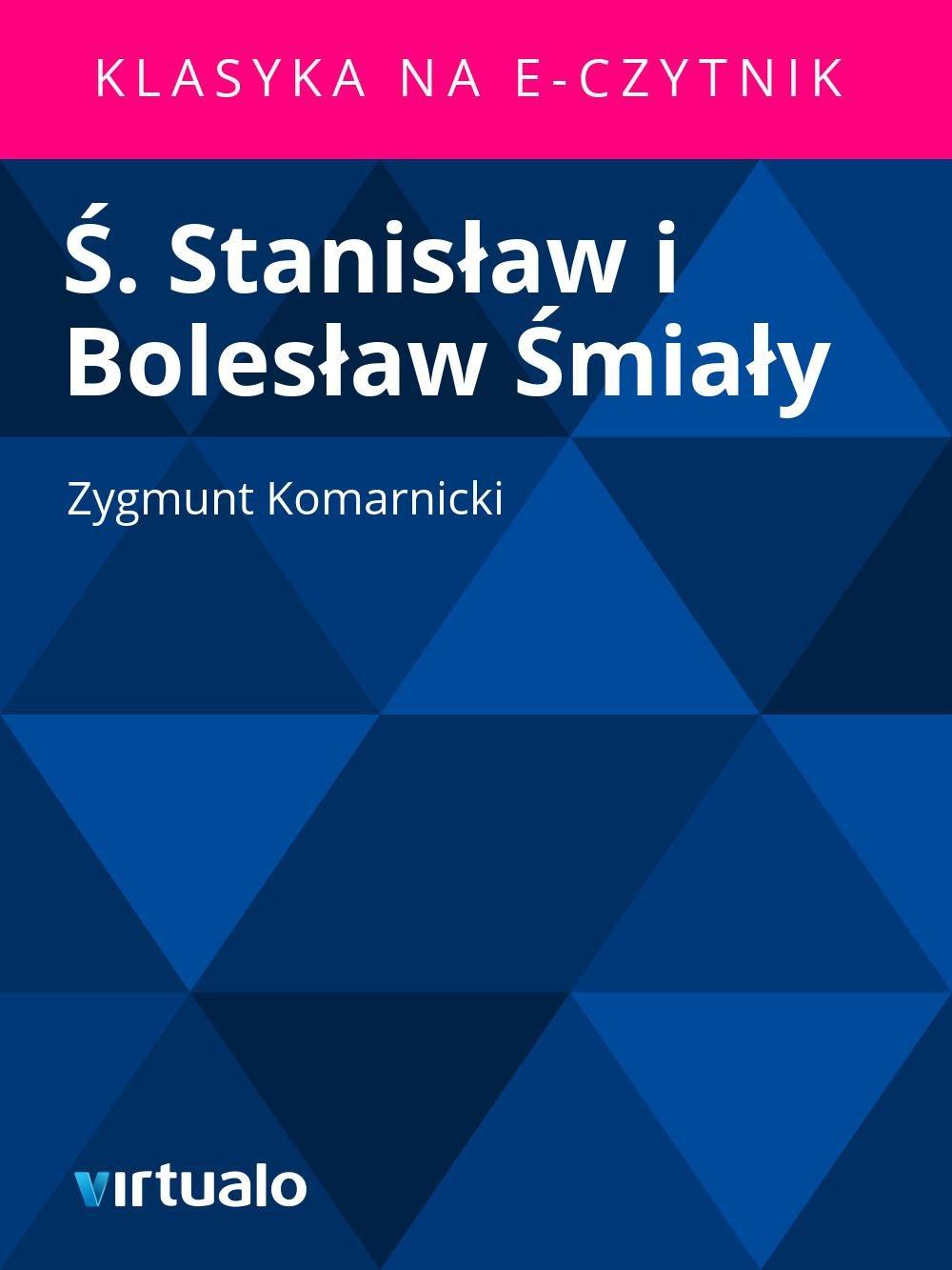 Ś. Stanisław i Bolesław Śmiały - Ebook (Książka EPUB) do pobrania w formacie EPUB