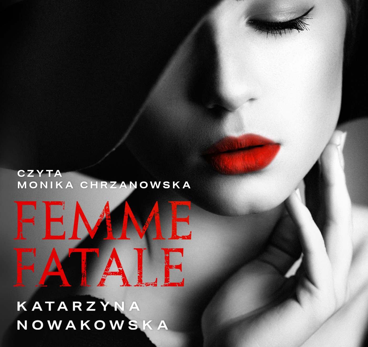 Femme fatale - Audiobook (Książka audio MP3) do pobrania w całości w archiwum ZIP