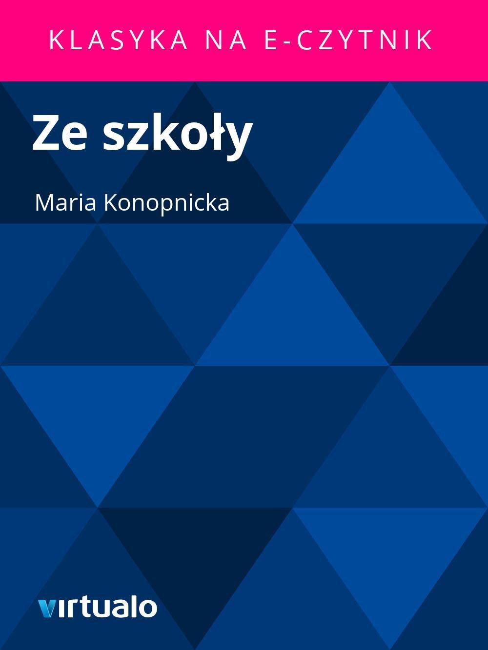 Ze szkoły - Ebook (Książka EPUB) do pobrania w formacie EPUB