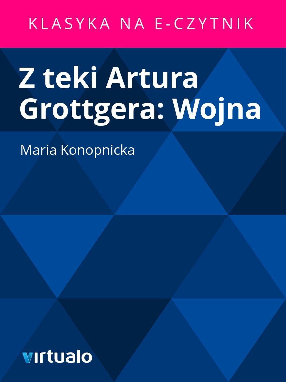 Z teki Artura Grottgera: Wojna - Ebook (Książka EPUB) do pobrania w formacie EPUB