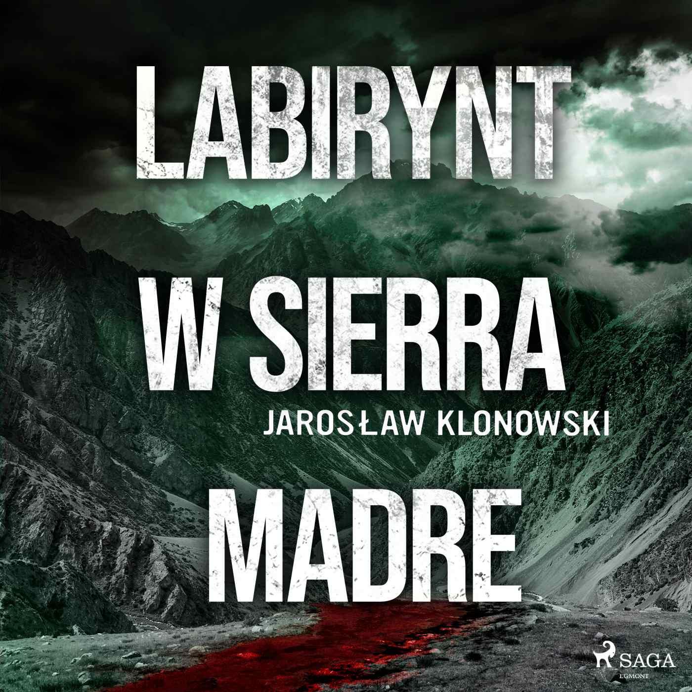 Labirynt w Sierra Madre - Audiobook (Książka audio MP3) do pobrania w całości w archiwum ZIP