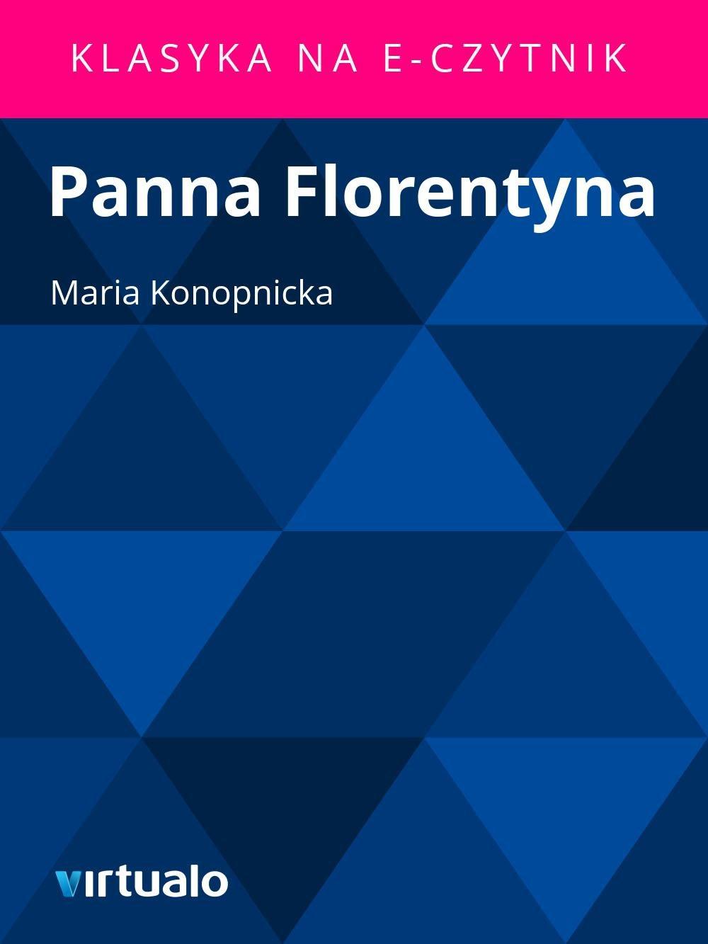 Panna Florentyna - Ebook (Książka EPUB) do pobrania w formacie EPUB
