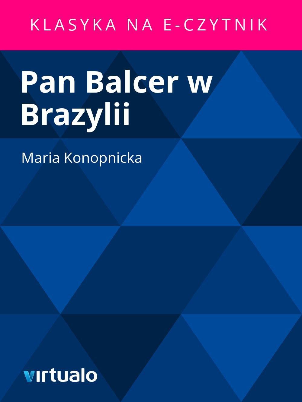 Pan Balcer w Brazylii - Ebook (Książka EPUB) do pobrania w formacie EPUB