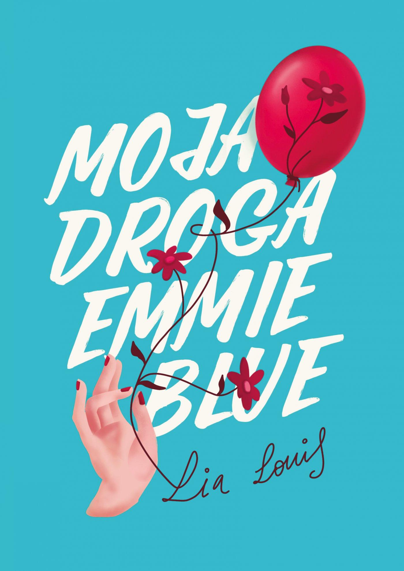 Moja droga Emmie Blue - Ebook (Książka EPUB) do pobrania w formacie EPUB