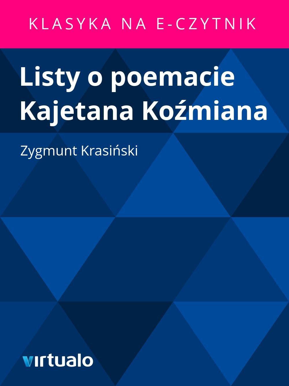 Listy o poemacie Kajetana Koźmiana - Ebook (Książka EPUB) do pobrania w formacie EPUB