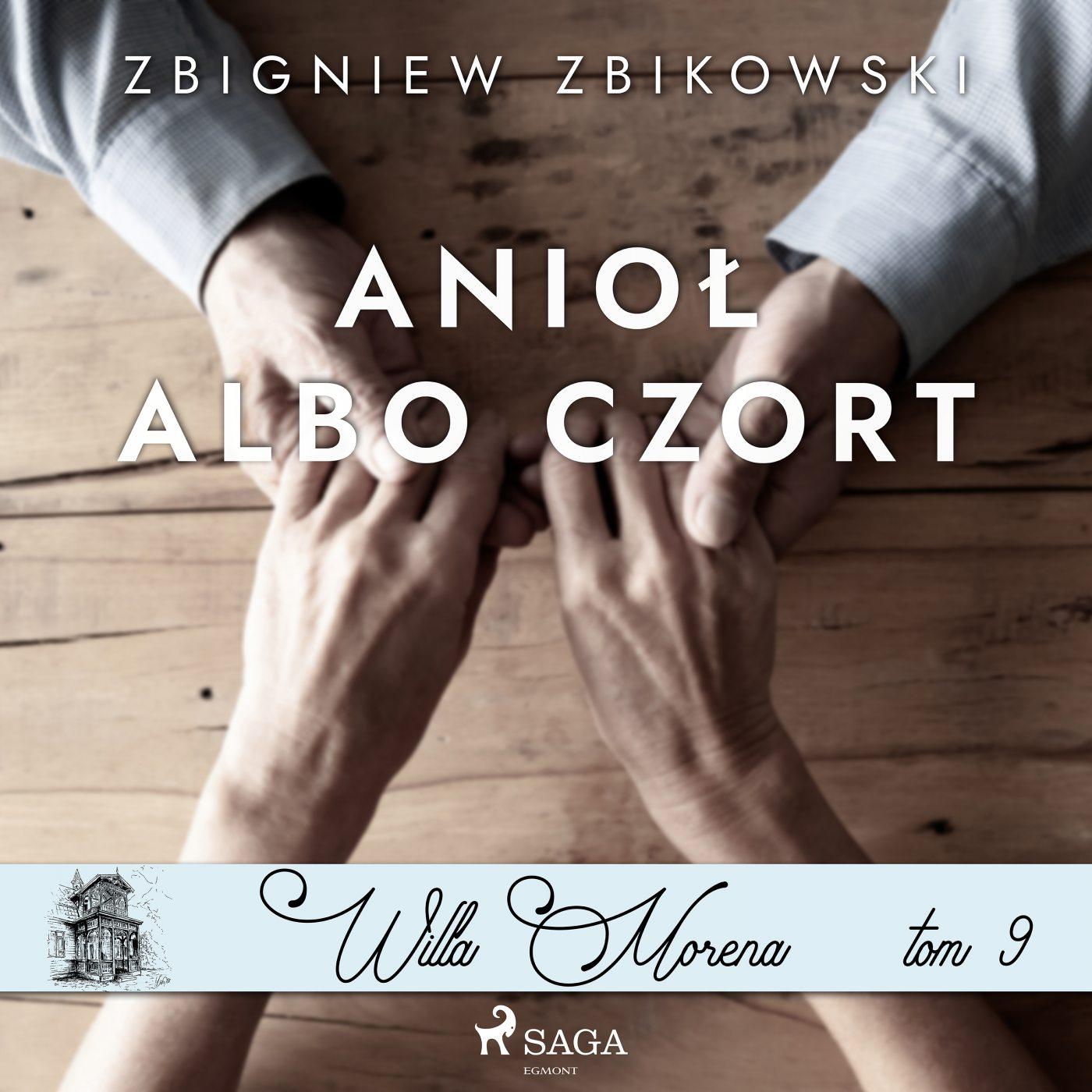 Willa Morena 9. Anioł albo czort - Audiobook (Książka audio MP3) do pobrania w całości w archiwum ZIP