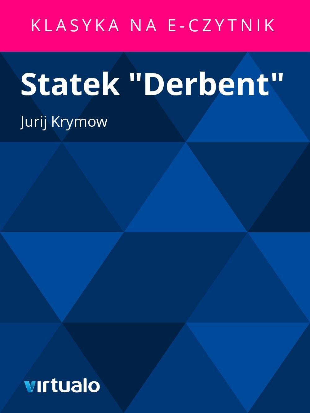 """Statek """"Derbent"""" - Ebook (Książka EPUB) do pobrania w formacie EPUB"""