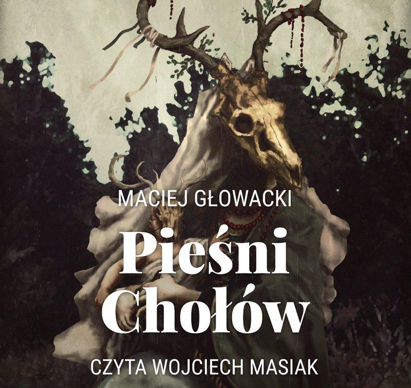 Pieśni Chołów - Audiobook (Książka audio MP3) do pobrania w całości w archiwum ZIP
