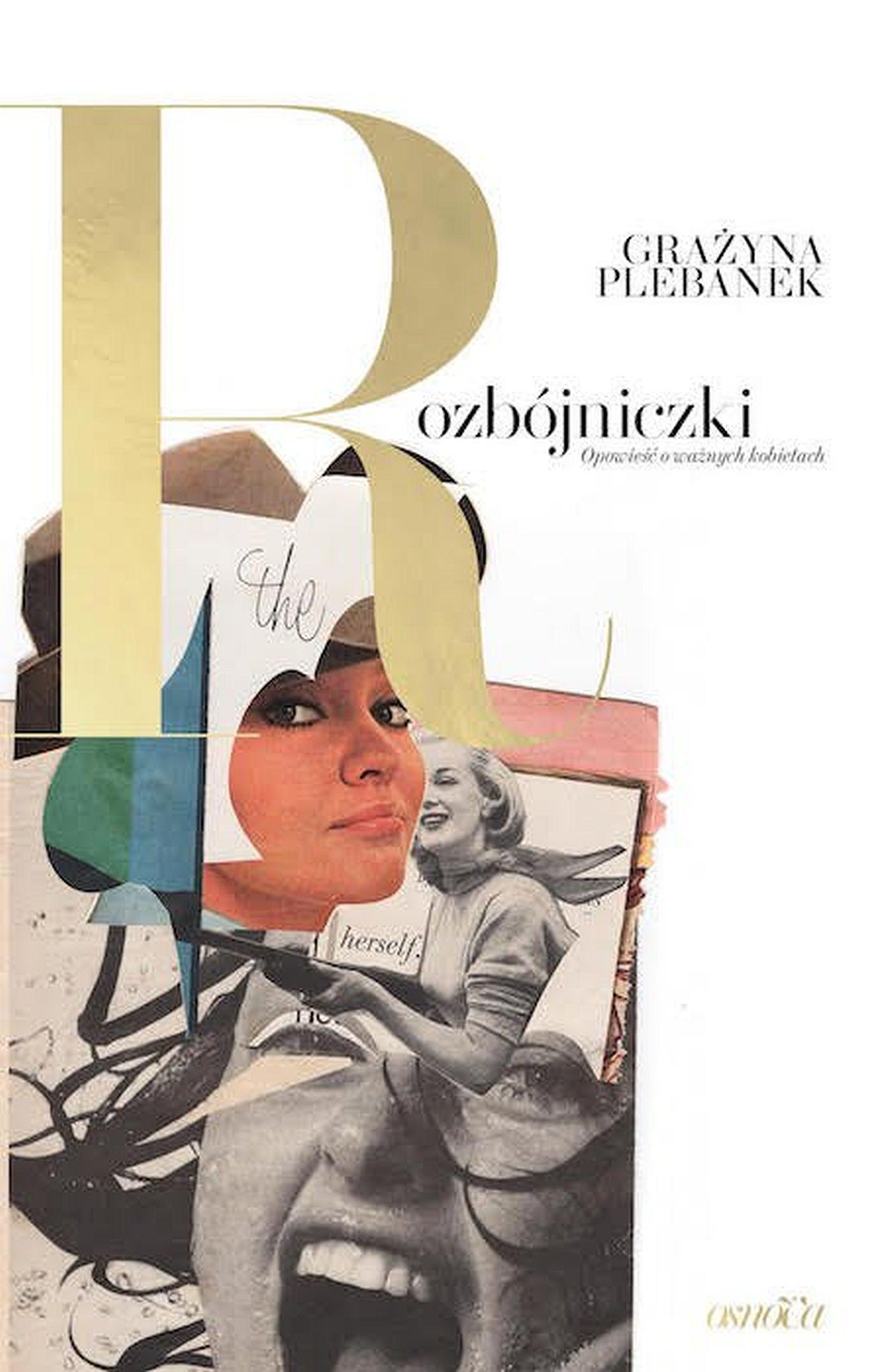 Rozbójniczki. Opowieść o ważnych kobietach - Ebook (Książka EPUB) do pobrania w formacie EPUB