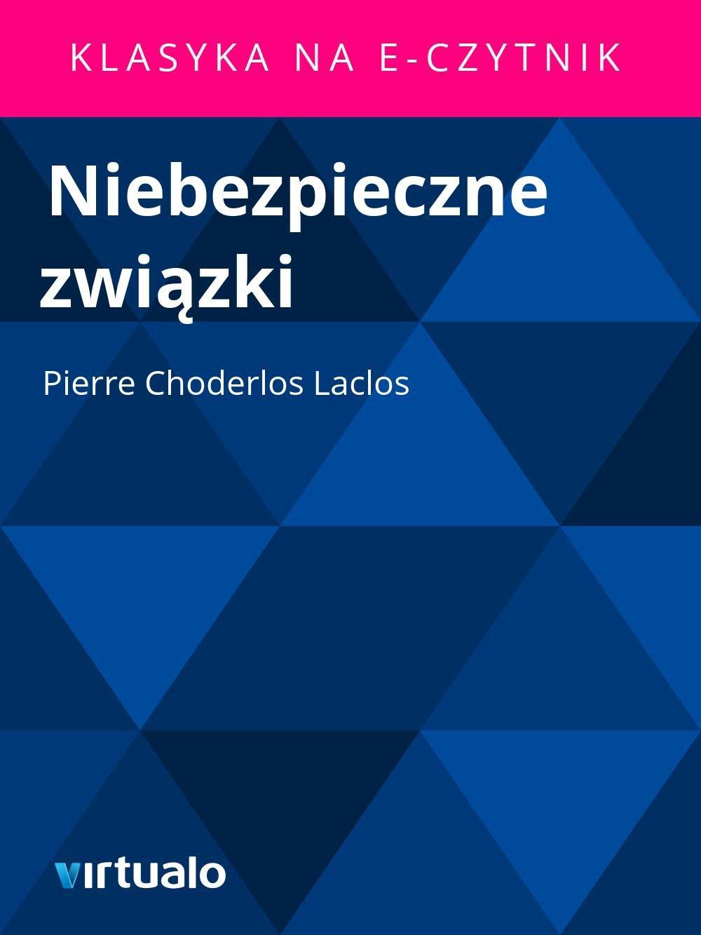 Niebezpieczne związki - Ebook (Książka EPUB) do pobrania w formacie EPUB