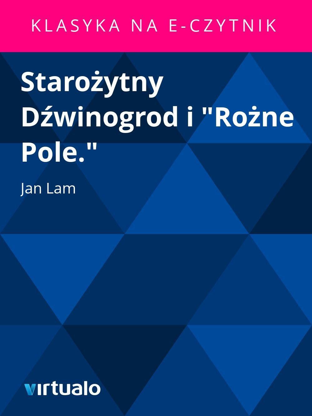 """Starożytny Dźwinogrod i """"Rożne Pole."""" - Ebook (Książka EPUB) do pobrania w formacie EPUB"""