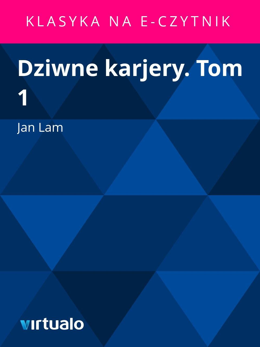 Dziwne karjery. Tom 1 - Ebook (Książka EPUB) do pobrania w formacie EPUB