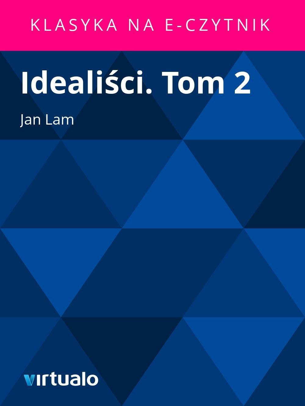 Idealiści. Tom 2 - Ebook (Książka EPUB) do pobrania w formacie EPUB