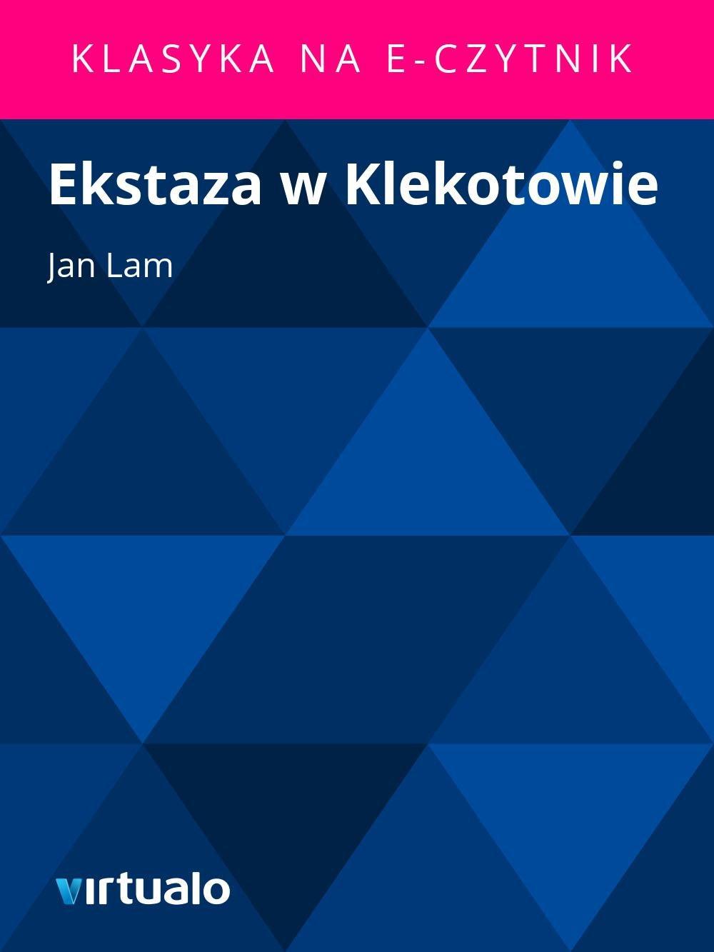 Ekstaza w Klekotowie - Ebook (Książka EPUB) do pobrania w formacie EPUB