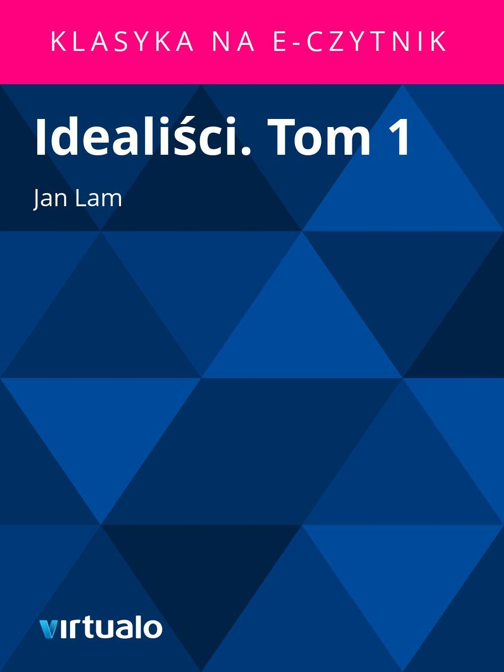 Idealiści. Tom 1 - Ebook (Książka EPUB) do pobrania w formacie EPUB