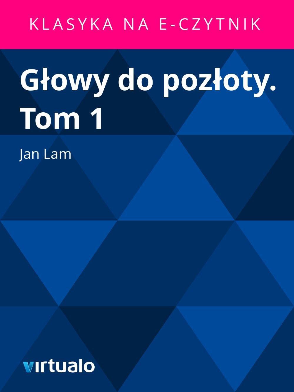 Głowy do pozłoty. Tom 1 - Ebook (Książka EPUB) do pobrania w formacie EPUB
