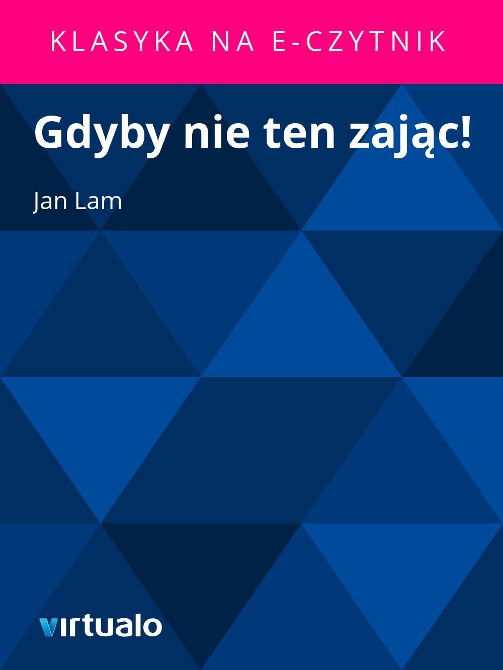 Gdyby nie ten zając! - Ebook (Książka EPUB) do pobrania w formacie EPUB