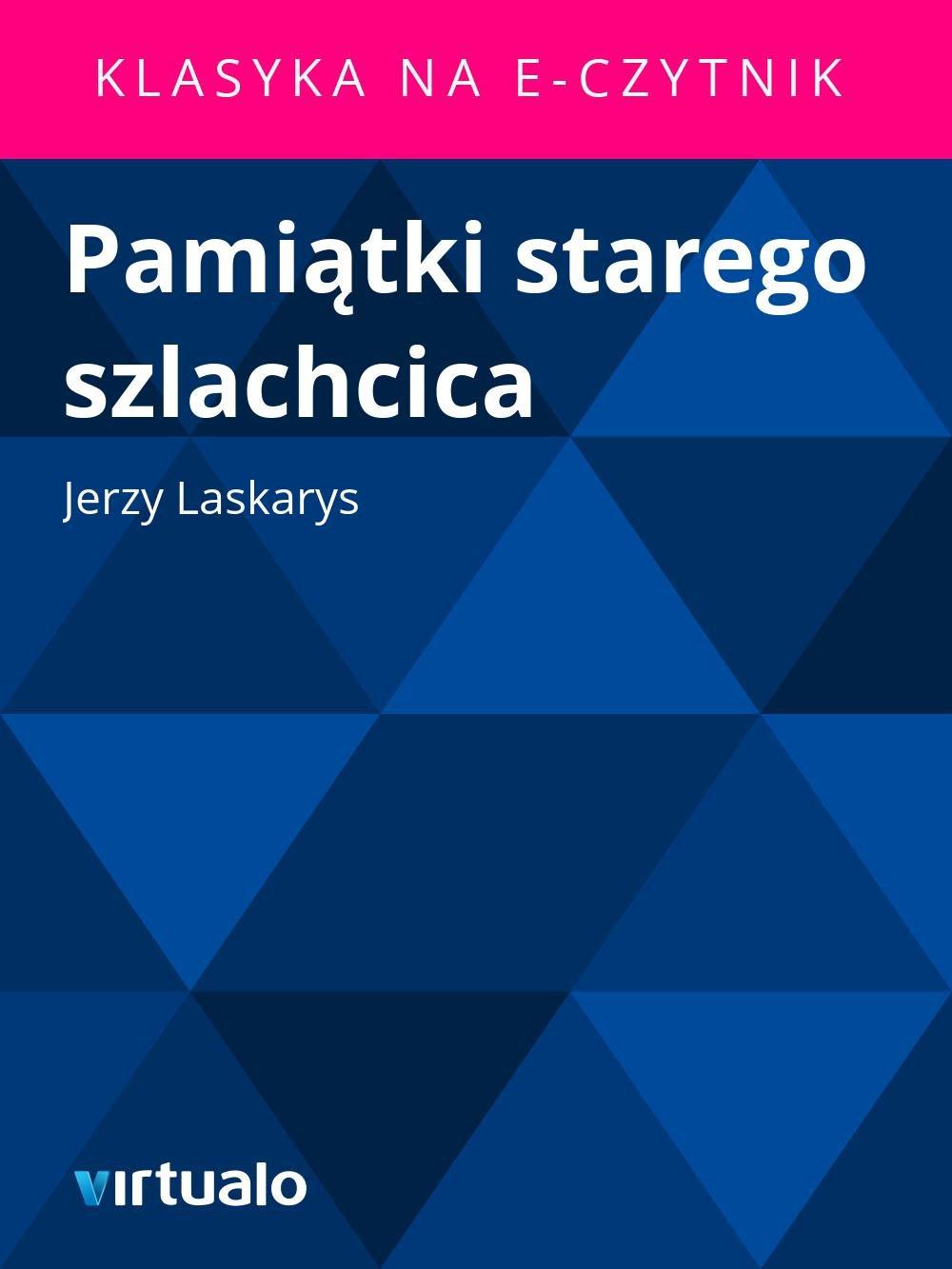 Pamiątki starego szlachcica - Ebook (Książka EPUB) do pobrania w formacie EPUB