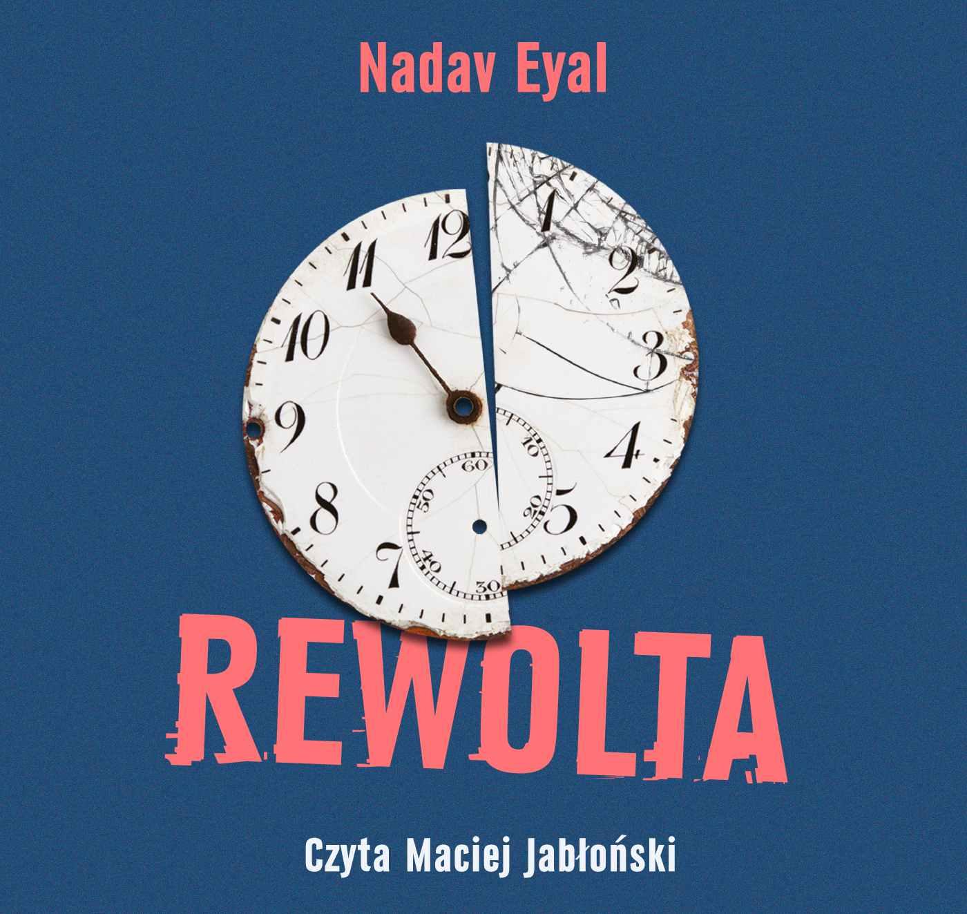 Rewolta - Audiobook (Książka audio MP3) do pobrania w całości w archiwum ZIP