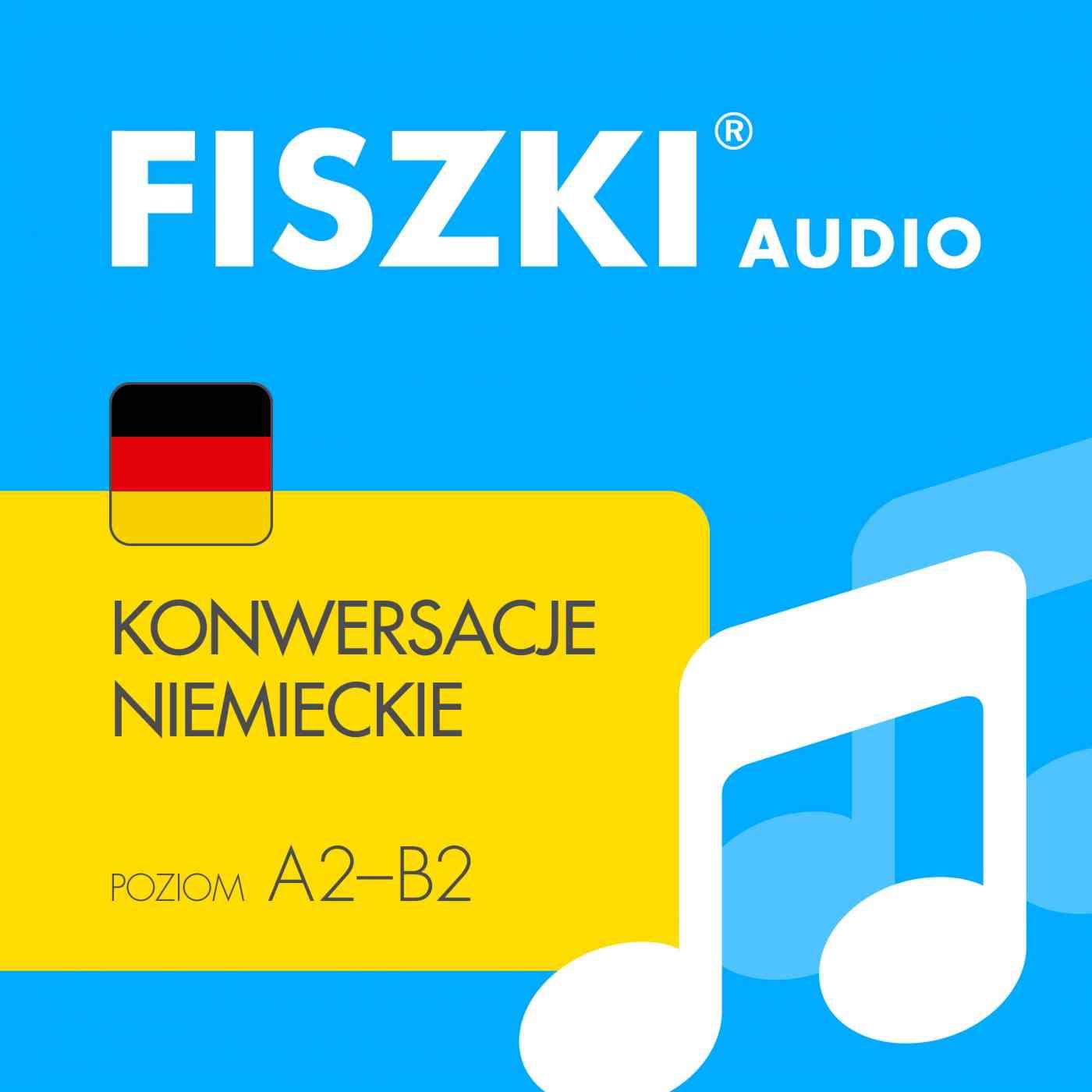 FISZKI audio – niemiecki – Konwersacje - Audiobook (Książka audio MP3) do pobrania w całości w archiwum ZIP