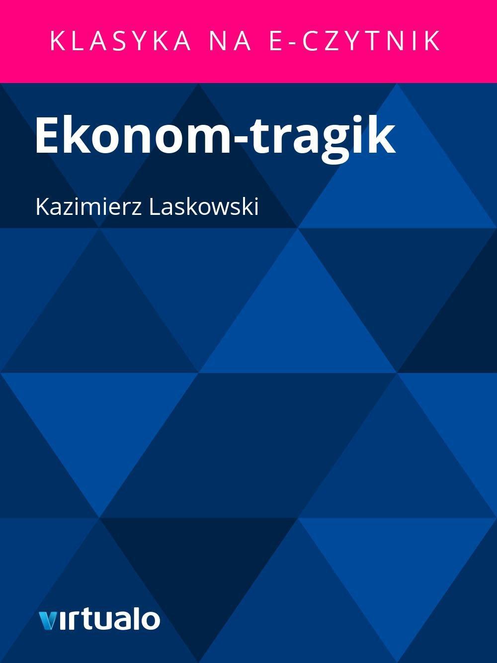 Ekonom-tragik - Ebook (Książka EPUB) do pobrania w formacie EPUB