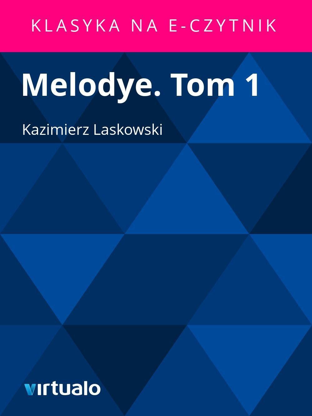 Melodye. Tom 1 - Ebook (Książka EPUB) do pobrania w formacie EPUB