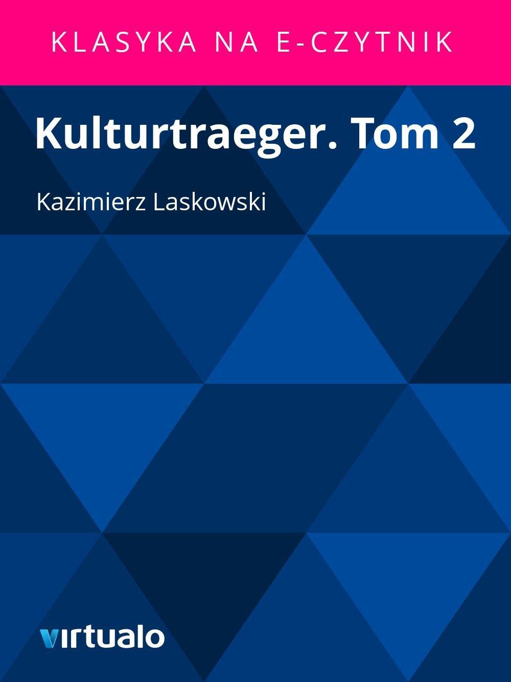 Kulturtraeger. Tom 2 - Ebook (Książka EPUB) do pobrania w formacie EPUB
