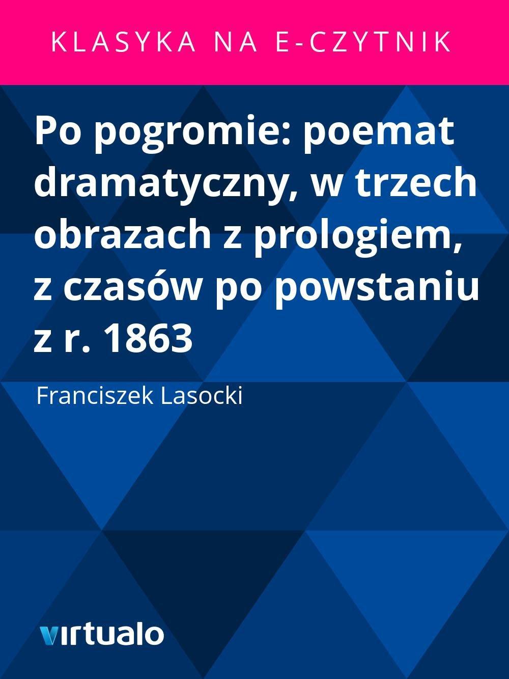 Po pogromie: poemat dramatyczny, w trzech obrazach z prologiem, z czasów po powstaniu z r. 1863 - Ebook (Książka EPUB) do pobrania w formacie EPUB