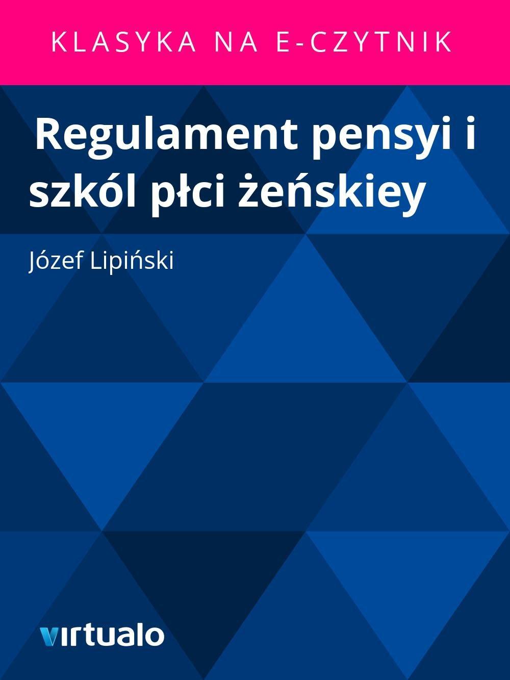 Regulament pensyi i szkól płci żeńskiey - Ebook (Książka EPUB) do pobrania w formacie EPUB