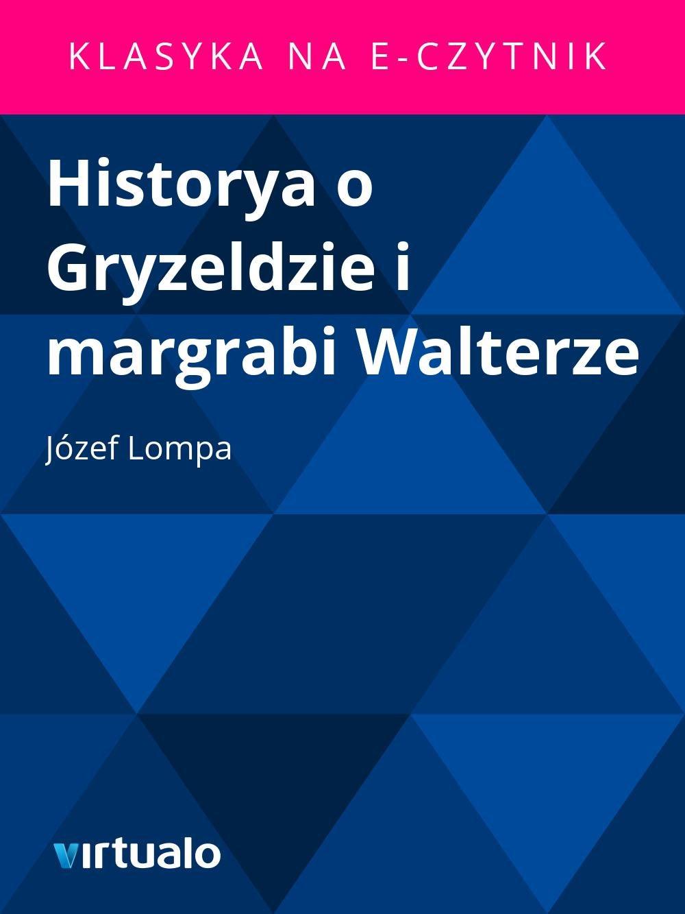 Historya o Gryzeldzie i margrabi Walterze - Ebook (Książka EPUB) do pobrania w formacie EPUB