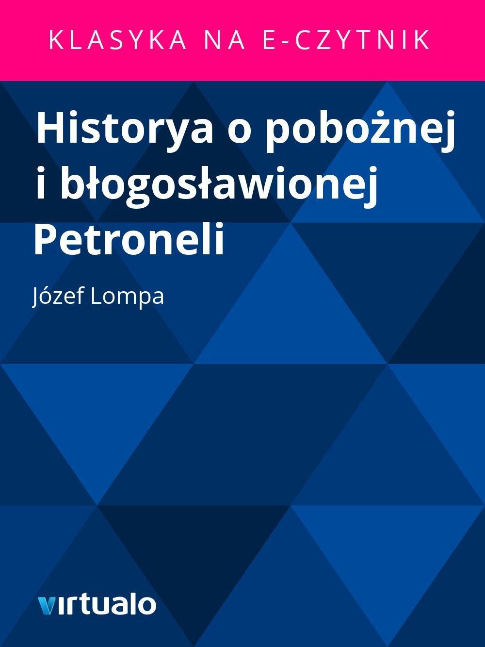Historya o pobożnej i błogosławionej Petroneli - Ebook (Książka EPUB) do pobrania w formacie EPUB