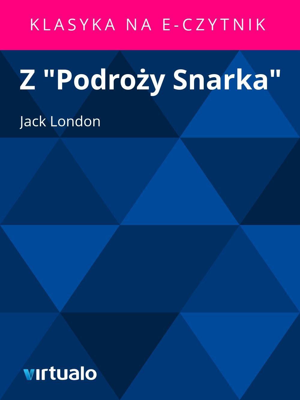 """Z """"Podroży Snarka"""" - Ebook (Książka EPUB) do pobrania w formacie EPUB"""