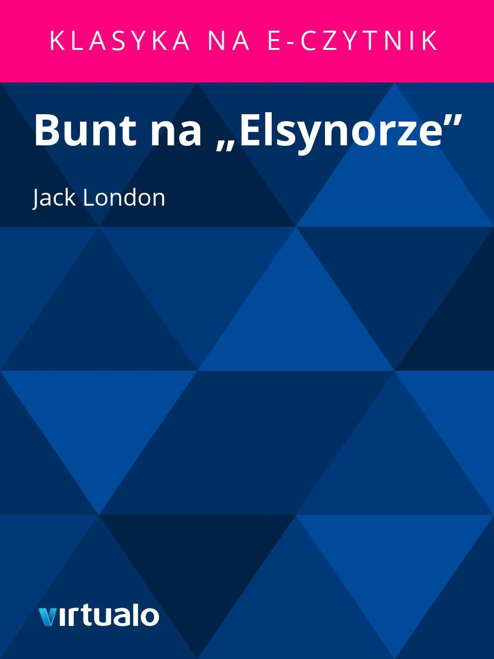 """Bunt na """"Elsynorze"""" - Ebook (Książka EPUB) do pobrania w formacie EPUB"""