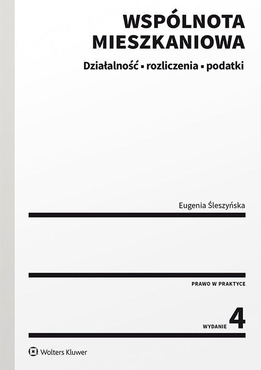 Wspólnota mieszkaniowa. Działalność, rozliczenia, podatki - Ebook (Książka PDF) do pobrania w formacie PDF