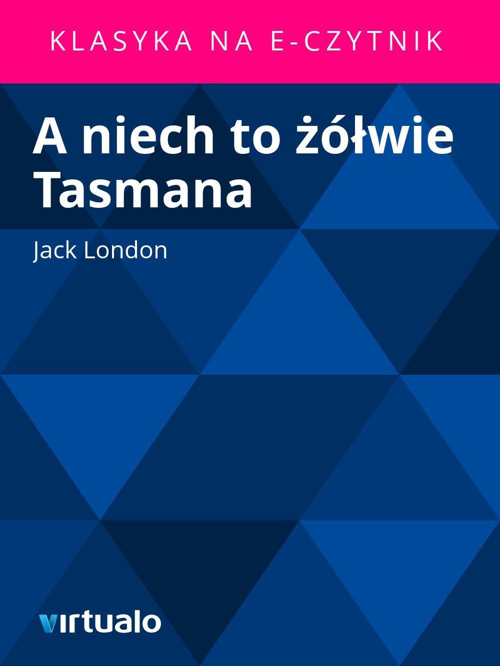 A niech to żółwie Tasmana - Ebook (Książka EPUB) do pobrania w formacie EPUB
